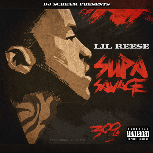 Supa Savage - Lil Reese | MixtapeMonkey.com