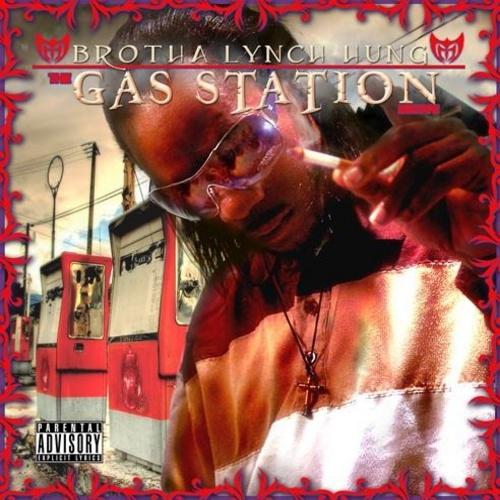 The Gas Station  - Brotha Lynch Hung | MixtapeMonkey.com