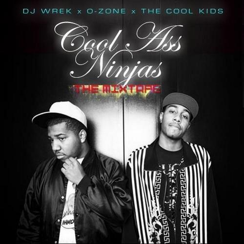 Cool Ass Ninjas  - The Cool Kids | MixtapeMonkey.com