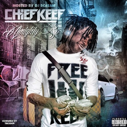 Almighty So - Chief Keef | MixtapeMonkey.com
