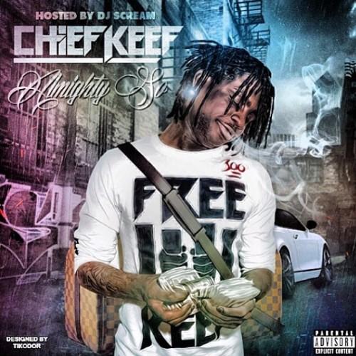 Almighty So - Chief Keef | MixtapeMonkey.com