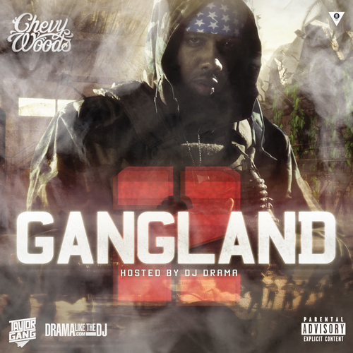 Gang Land 2 - Chevy Woods | MixtapeMonkey.com
