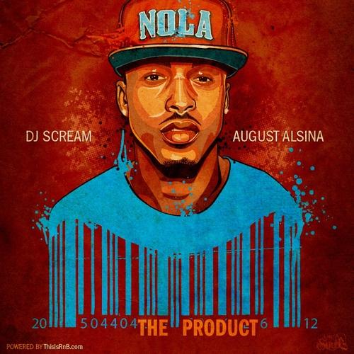 The Product - August Alsina | MixtapeMonkey.com