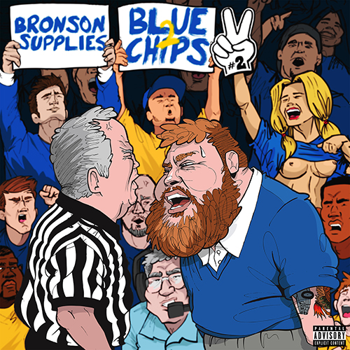 Blue Chips 2 - Action Bronson & Party Supplies | MixtapeMonkey.com