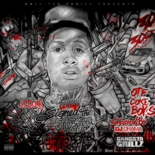 Signed To The Streets - Lil Durk | MixtapeMonkey.com