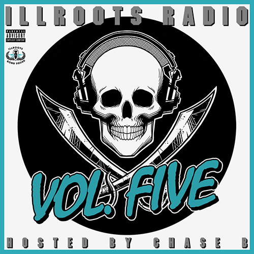 Radio Volume Five - ILLROOTS | MixtapeMonkey.com