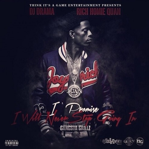 I Promise I Will Never Stop Going In - Rich Homie Quan | MixtapeMonkey.com