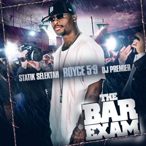 The Bar Exam  - Royce Da 5