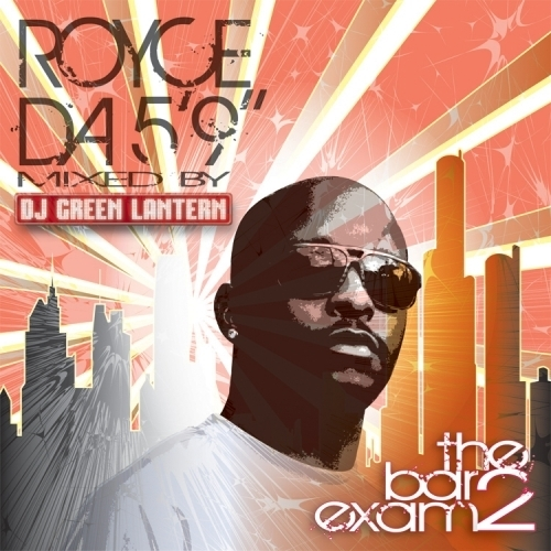 The Bar Exam 2 - Royce Da 5