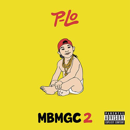 MBMGC 2 - P-Lo | MixtapeMonkey.com