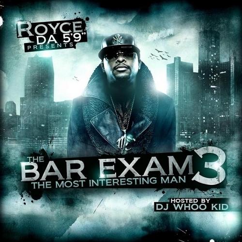 The Bar Exam 3 - Royce Da 5