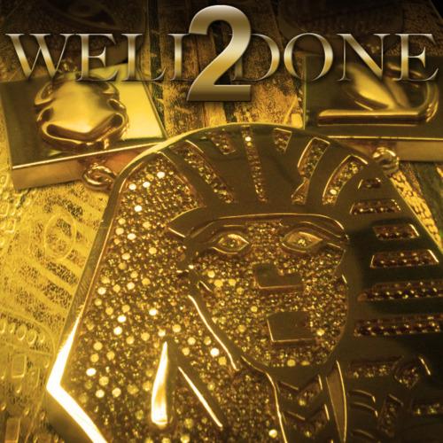 Well Done 2 - Tyga | MixtapeMonkey.com