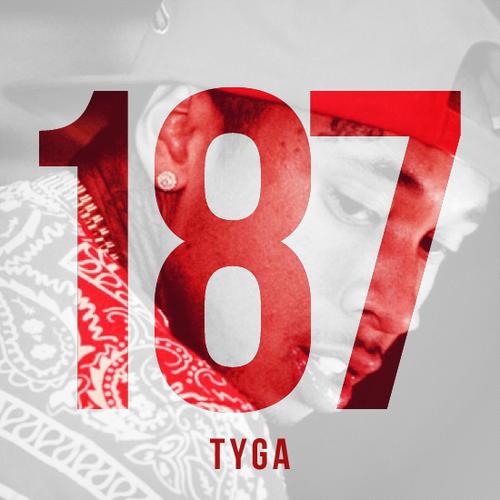 187 - Tyga | MixtapeMonkey.com