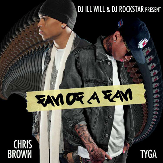 Fan Of A Fan - Chris Brown & Tyga | MixtapeMonkey.com