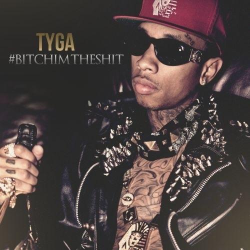 #BitchImTheShit - Tyga | MixtapeMonkey.com