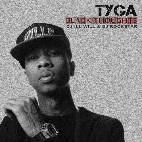 Black Thoughts - Tyga | MixtapeMonkey.com