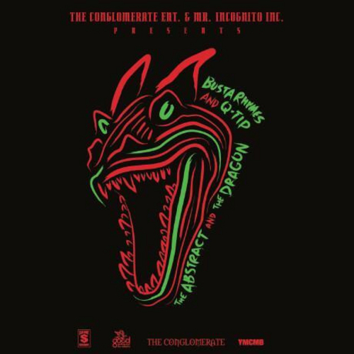 The Abstract And The Dragon - Busta Rhymes & Q-Tip | MixtapeMonkey.com
