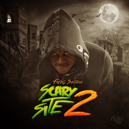 Its A Scary Site 2 - Fredo Santana | MixtapeMonkey.com