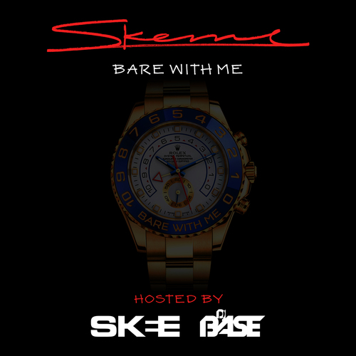 Bare With Me - Skeme | MixtapeMonkey.com