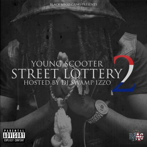 Street Lottery 2 - Young Scooter | MixtapeMonkey.com