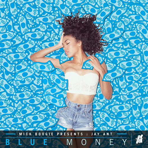 Blue Money - Jay Ant | MixtapeMonkey.com