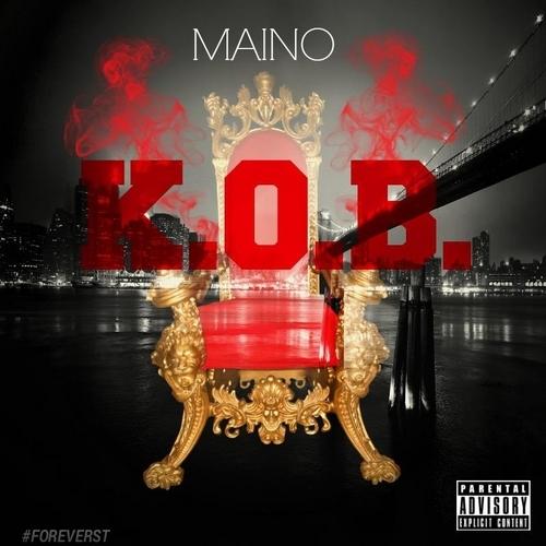 K.O.B. - Maino | MixtapeMonkey.com