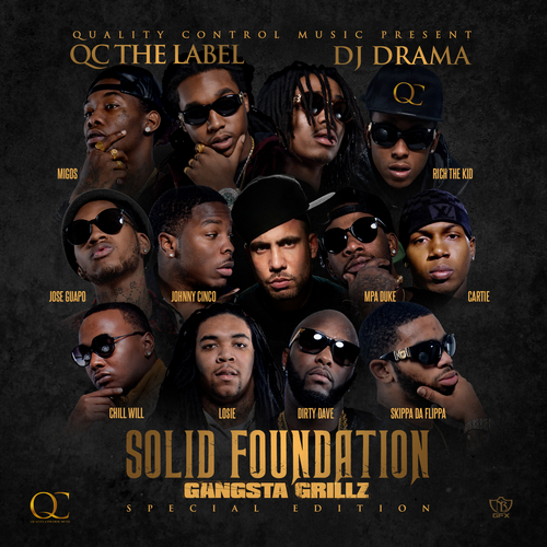 Solid Foundation - Quality Control Music | MixtapeMonkey.com