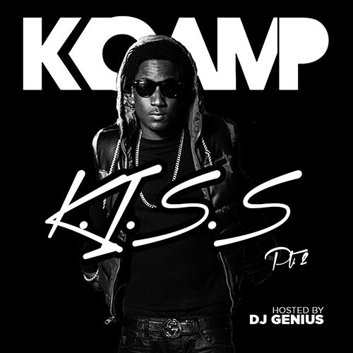 K.I.S.S. 2 - K Camp | MixtapeMonkey.com