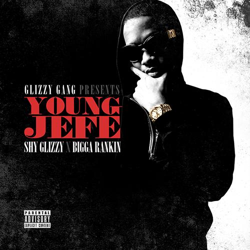 Young Jefe - Shy Glizzy | MixtapeMonkey.com