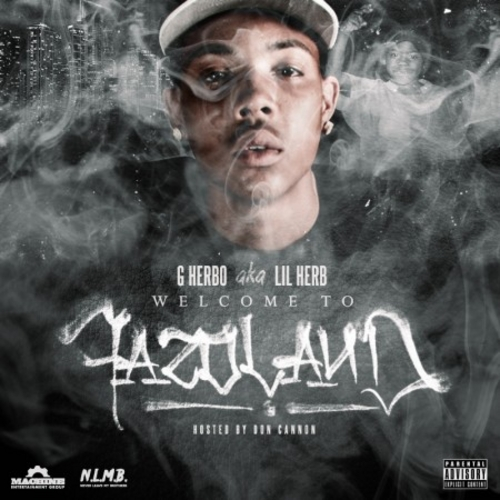 Welcome To Fazoland - G Herbo | MixtapeMonkey.com