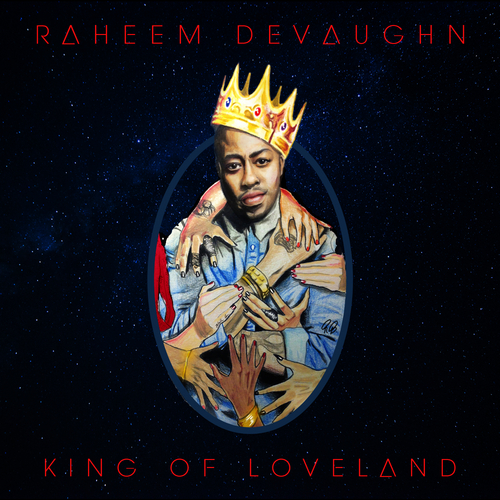 King Of Loveland - Raheem DeVaughn | MixtapeMonkey.com