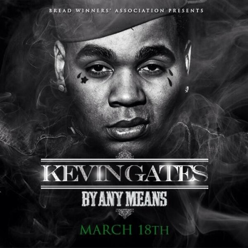 By Any Means - Kevin Gates | MixtapeMonkey.com