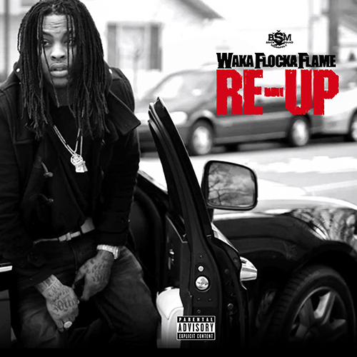 Re-Up - Waka Flocka | MixtapeMonkey.com