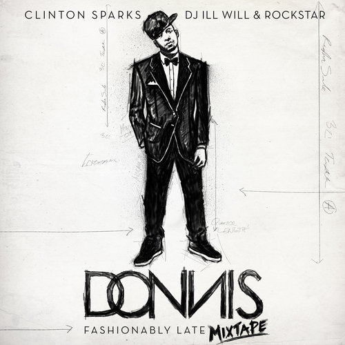 Fashionably Late - Donnis | MixtapeMonkey.com