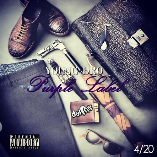 Purple Label - Young Dro | MixtapeMonkey.com