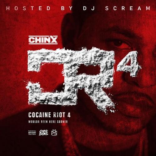 Cocaine Riot 4 - Chinx | MixtapeMonkey.com