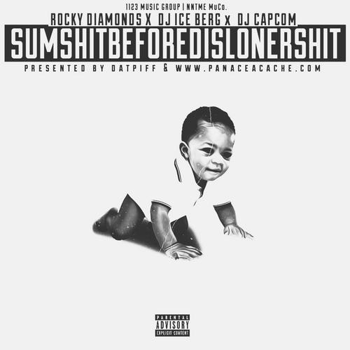 SumShitBeforeDisLonerShit - Rocky Diamonds | MixtapeMonkey.com