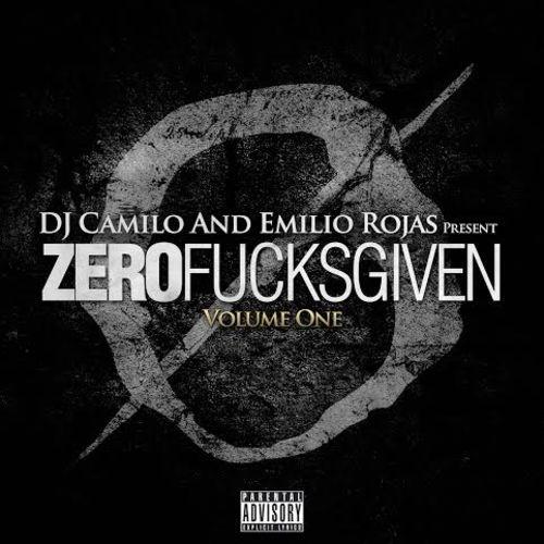 Zero Fucks Given - Emilio Rojas | MixtapeMonkey.com